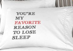 You are my favorite reason to lose sleep - Valentine's Card on a Pillowcase  for him for her Couple  Valentine's Day Love Personalized on Etsy, $14.50
