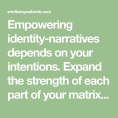 Empowering identity-narratives depends on your intentions. Expand the strength of each part of your matrix with these 5 em-power tools. Choose Love, Power Tools, Tool Box, Ems, Identity, Strength, Poetry, Electrical Tools, Dopp Kit