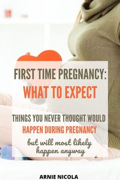 This list is honestly spot-on in pointing out what will happen during your first time being pregnant First Time Pregnancy, Shit Happens, First Pregnancy
