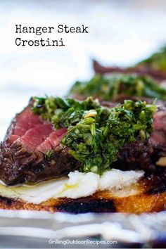 Easy Grilled Appetizer: Hanger Steak Crostini with Chimichurri