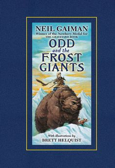 Odd and the Frost Giants by Neil Gaiman - This book is for kids.  Little kids, big kids, kids at heart, wanna be kids.  For an extra treat, listen to the audio version with Gaiman reading it...it's fantastic.  You'll feel like a little kid sitting at story-time all over again.