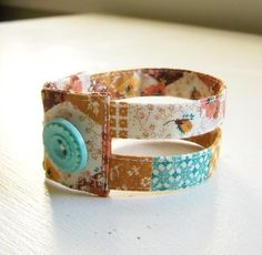 A few ideas for making bracelets of textile fabric