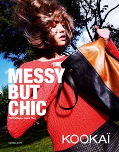messy but chic - kookai, ( a woman with failure , not superwoman , just real!