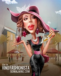 """You might be a Fashionista if...    - Your Pinot matches your Pradas    - You've bought stock in Wine-Away.    - Your sparkling wine is not all that shines (fat diamond ring)    - You drink champagne because it doesn't stain    - You wear Chanel to sip champagne    - """"Full-bodied"""" is both a description of wine and your favorite Spanx.    http://www.sowalwine.com"""