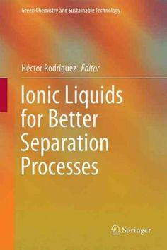 Ionic Liquids for Better Separation Processes