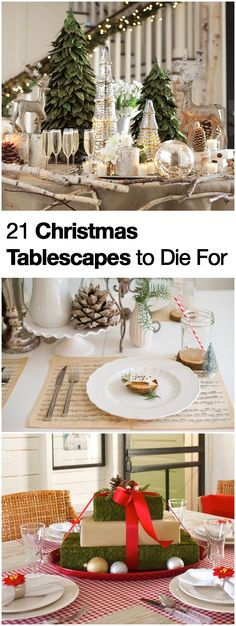 21 Christmas Tablescapes to Die For- Holiday Table Decorations that Will Make You Swoon.