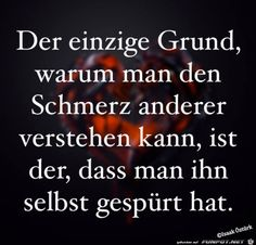 I agree with that. Wise Quotes, Poetry Quotes, German Quotes, German Words, Deep Truths, Life Is Hard, Man Humor, Love Words, How To Better Yourself