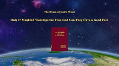 Gospel song   Only If Mankind Worships the True God Can They Have a Good Fate   The Rainbow Covenant
