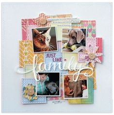 Just Like Family layout by Lisa Dickinson. Great use of small paper squares.