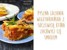 Zdrowa lazania wegetariańska z soczewicą | – Dietetyczne przepisy – Lasagna, Tacos, Mexican, Beef, Ethnic Recipes, Food, Diet, Meat, Essen