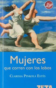 Mujeres que corren con los lobos. Link a PDF: www.infogenero.net/documentos/mujeresquecorrenconlos%20lobos.pdf DISPONIBLE EN CERDANYOLA