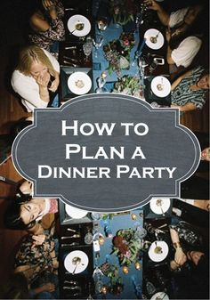 Entertaining 101: How to Plan a Dinner Party