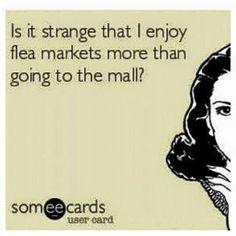 Love the flea market!