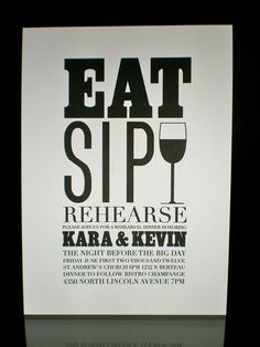 Printable DIY Wedding Rehearsal Dinner Invitations - Eat, Sip, Rehearse. $20.00, via Etsy.