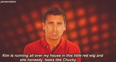 24. Lastly, he just knows what to say… | Community Post: 24 Reasons Why Scott Disick Is Actually The Best Thing To Happen To The Kardashians