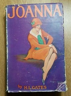Rare Vintage Risque Joanna by H. L. Gates, Hardcover DJ , 1926, 1st, Adventure