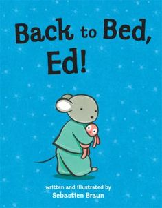 Cover image for Back to bed, Ed!
