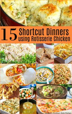 Best Recipes Using Rotisserie Chicken Cooked Chicken Recipes Recipes Using Rotisserie Chicken