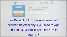 I M 15 And I Got My National Insurance Number The Other Day Do I