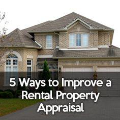 5 Ways to Improve a Rental Property Appraisal - http://www.rentprep.com/blog/5-ways-improve-rental-property-appraisal/