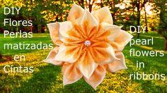 DIY Kanzashi flores matizadas en cintas - pearl flowers  in ribbons