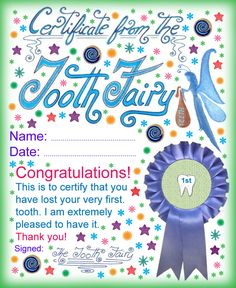 A certificate from the Tooth Fairy for a child who has lost his or her first tooth.