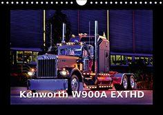 Kenworth W900A EXTHD (Wandkalender 2017 DIN A4 quer): Ein gewaltiger Truck mit…
