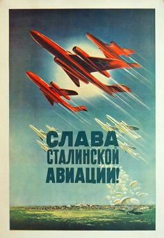 Lot 14- Viktorov, Valentin, [Glory Stalin's Aviation] Soviet Original Propaganda Poster. Dated 1952. 25.5''x17.5'' Stored Rolled, Never Framed, Good to Very Good Condition, light foxing, Estate Collection, Seattle Soviet Art, Soviet Union, Ww2 Propaganda Posters, Socialist Realism, Matchbox Art, Space Race, Women In History, Ancient History, Socialism