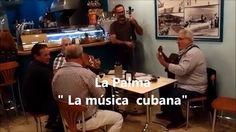 "La Palma  ""La música cubana"""
