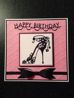 Female birthday card using high heel Bella tattered lace die