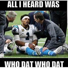 All he heard was Who Dat! Nfl Saints, Saints Memes, New Orleans Saints Football, Football Jokes, Cowboys Football, American Football Memes, Football Fever, Dallas Cowboys, Football Team