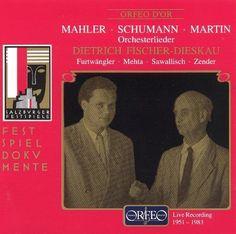 Gustav Mahler, Robert Schumann, Frank Martin: Orchesterlieder [CD]