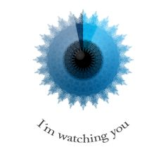 I´m watching you