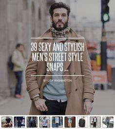 39 Sexy and #Stylish Men's Street Style Snaps ... - #Fashion