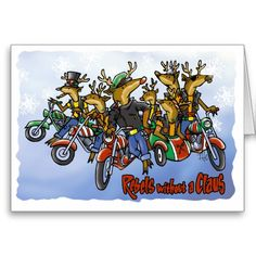 A true biker's Christmas card!  Bikers without a CLAUS!!!   HA HA HA