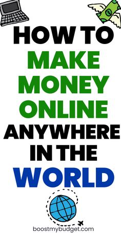 International ways to make money online. Make money remotely from India, the Philippines, South Africa and more!