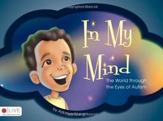 In My Mind: The World through the Eyes of Autism by Adonya Wong, http://www.amazon.com/dp/1606966014/ref=cm_sw_r_pi_dp_gzOjqb15H06J0