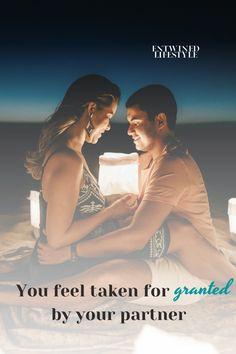 Do You Feel Taken for Granted By Your Partner? #TakenForGranted #StopPleasingThem