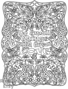 """Printable """"Do Small Things with Great Love"""" flower design coloring page for…"""