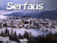 ღღ Serfaus – Fiss – Ladis | SnowMania ~~~ Great place for vacation.. Summer or Winter . Found memories of this region and their people!!!