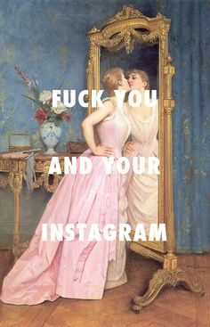 fuck you and your vanity Vanity (1890), Auguste Toulmouche /... https://www.pinterest.com/pin/139752394662234432/
