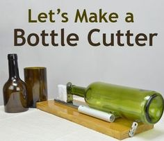 DIY: Glass Bottle Cutter Bottle cutting is a great way to recycle bottles. You can make custom presents like vases, drinking glasses, candle holders and many other things.Let's have a look at a simple way to make a bottle cutter. Recycled Glass Bottles, Glass Bottle Crafts, Cutting Glass Bottles, Glass Jars, Wine Bottle Cutting, Wine Bottle Art, Diy Bottle, Bottle Cutter, Bottle Lights