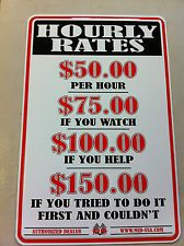 Funny Welding Signs | ... RATES SIGN, SPOOF SHOP LABOR, FUNNY GARAGE SIGN, *NOT LIKE OTHERS