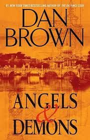 Angels & Demons by Dan Brown -- When world-renowned Harvard symbologist Robert Langdon is summoned to a Swiss research facility to analyze a mysterious symbol -- seared into the chest of a murdered physicist -- he discovers evidence of the unimaginable: the resurgence of an ancient secret brotherhood known as the Illuminati ... the most powerful underground organization ever to walk the earth.