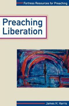Preaching Liberation by Dr James H Harris. For all preachers who take seriously the church's role as a catalyst of social and spiritual transformation, James Harris advocates the salient features of liberation preaching, especially as exemplified in black-church settings. https://www.goodreads.com/book/show/1006964.Preaching_Liberation?ac=1