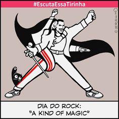 #EscutaEssaTirinha 0024 – A Kind of Magic No dia do rock, se emocionar com o seu ídolo é um tipo de mágica!