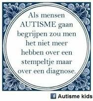spreuken over autisme Pin by Jessica Scheerder on Over autisme | Pinterest | Asd and Autism spreuken over autisme