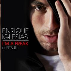 Tony's Dance Radio Edits Part III: Enrique Iglesias Feat. Pitbull I'm A Freak (Tony's...