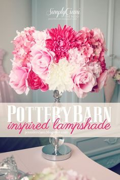 DIY Pottery Barn Lamp Shade: So lovely and girly! It must be every girl's wish list and also very easy and fun to make bu yourself. (beds for kids girls easy diy) Pottery Barn Lamp Shades, Old Lamp Shades, Painting Lamp Shades, Light Shades, Cool Diy, Easy Diy, Do It Yourself Decoration, Pottery Barn Inspired, Fake Flowers
