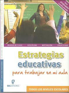 LIBROS DVDS CD-ROMS ENCICLOPEDIAS EDUCACIÓN EN PREESCOLAR. PRIMARIA. SECUNDARIA Y MÁS: LIBRO: ESTRATEGIAS EDUCATIVAS PARA TRABAJAR EN MI ...